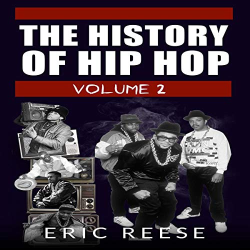 The History of Hip Hop, Volume 2 audiobook cover art