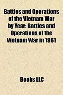 Battles and Operations of the Vietnam War by Year: Battles and Operations of the Vietnam War in 1961