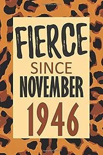 Fierce Since November 1946: 73rd Birthday - Alternative Birthday Card - Positivity and Gratitude Journal & Planner - Positive Power Mindset for Girls, Teens & Women