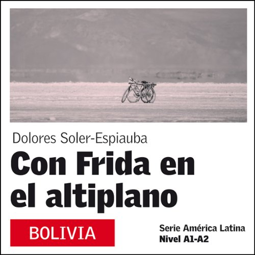 Con Frida en el Altiplano [With Frida on the Plateau] audiobook cover art