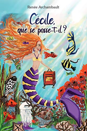 Cécile que se passe-t-il? (French Edition)