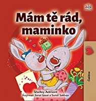 I Love My Mom (Czech Children's Book) (Czech Bedtime Collection)