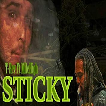 Sticky (feat. MileHigh)