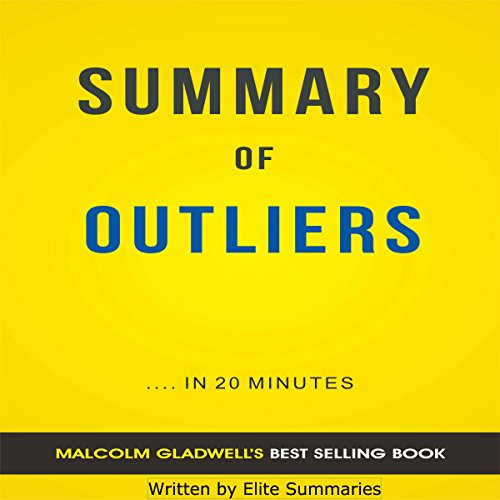 Outliers: by Malcolm Gladwell | Summary & Analysis cover art