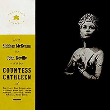 The Countess Cathleen: A Verse Play by W. B. Yeats