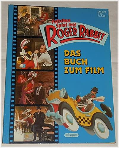 Falsches Spiel mit Roger Rabbit - Das Buch zum Film