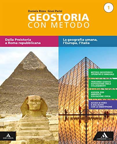 Geostoria con metodo. Con Atlante ed Educazione civica. Per il biennio dei Licei. Con e-book. Con espansione online (Vol. 1)