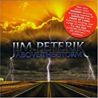 Above the Storm by Jim Peterik