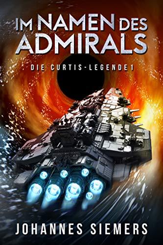 Im Namen des Admirals (Die Curtis-Legende 1)