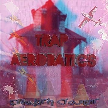 Trap Aerobatics
