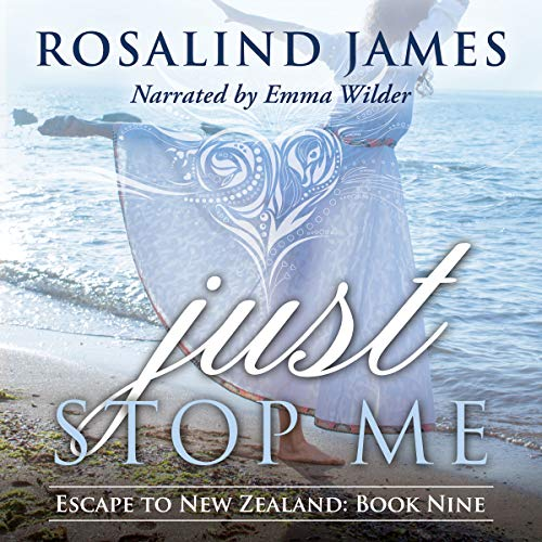 Just Stop Me     Escape to New Zealand, Book 9              Written by:                                                                                                                                 Rosalind James                               Narrated by:                                                                                                                                 Emma Wilder                      Length: 14 hrs and 52 mins     2 ratings     Overall 4.0
