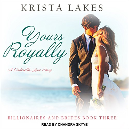 Yours Royally: A Cinderella Love Story audiobook cover art