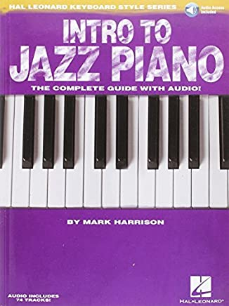 Intro to Jazz Piano: Hal Leonard Keyboard Style Series by Mark Harrison(2011-09-01)