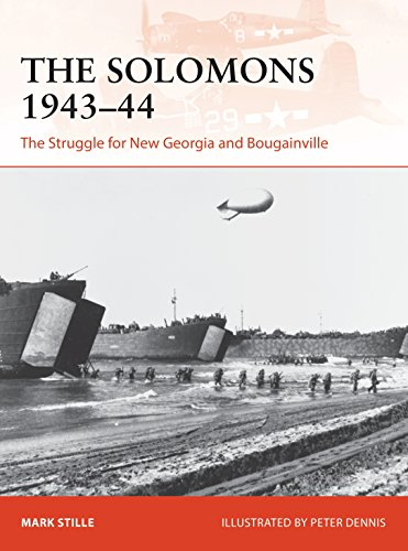 The Solomons 1943–44: The Struggle for New Georgia and Bougainville (Campaign)