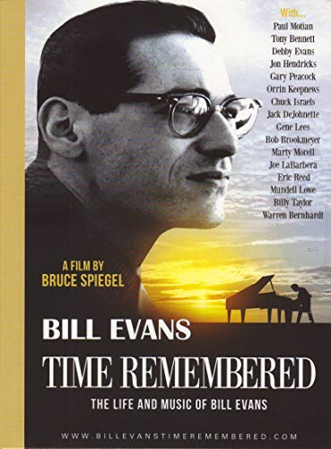 Evans, Bill - Time Remembered: The Life And Music Of Bill Evans