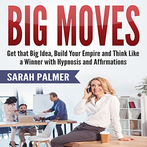 Big Moves audiobook cover art