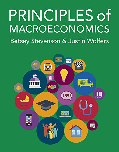 Compare Textbook Prices for Principles of Macroeconomics  ISBN 9781464186936 by Stevenson, Betsey,Wolfers, Justin