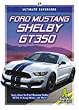 Ford Mustang Shelby GT350 (Ultimate Supercars)