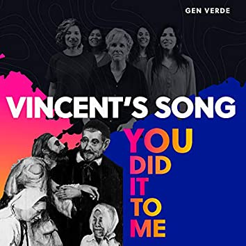 Vincent's Song (You Did It to Me)
