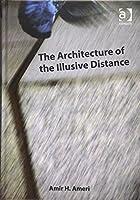 The Architecture of the Illusive Distance