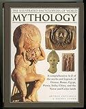The Illustrated Encyclopedia of World Mythology