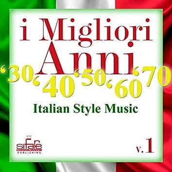 I migliori anni '30 '40 '50 '60 '70, Vol. 1 (feat. Michael Supnick) [Italian style music]