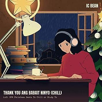 Thank You Ang Babait Ninyo (Chill)