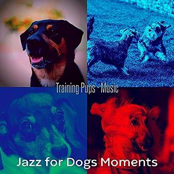 Training Pups - Music