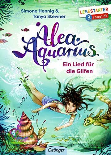 Alea Aquarius: Ein Lied für die Gilfen (Lesestarter)