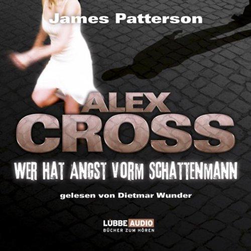 Wer hat Angst vorm Schattenmann: Alex Cross 5