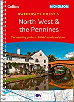 North West & the Pennines No. 5 (Collins Nicholson Waterways Guides)