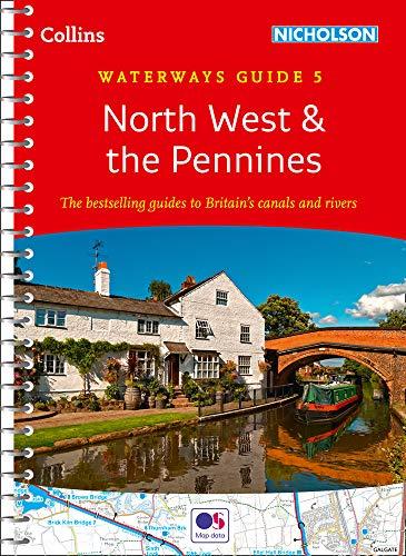 North West & the Pennines: Waterways Guide 5 (Collins Nicholson Waterways Guides)