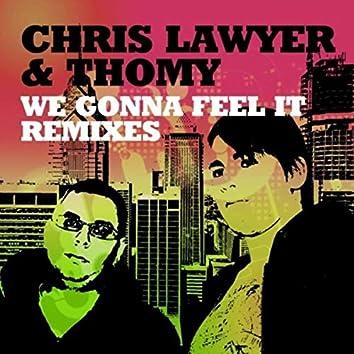 We Gonna Feel It (Remixes)