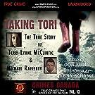 Taking Tori: The True Story of Terri-Lynne Mc Clintic and Michael Rafferty: Crimes Canada: True Crimes that Shocked the Na...