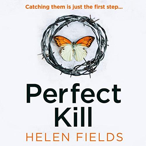 Perfect Kill: DI Callanach, Book 6