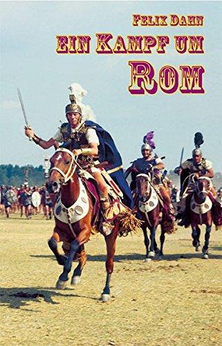 Ein Kampf um Rom: Historischer Roman (Edition Ustad)