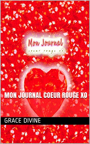 Mon Journal coeur rouge xo (English Edition)