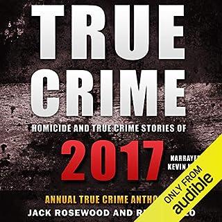 Homicide & True Crime Stories of 2017 audiobook cover art