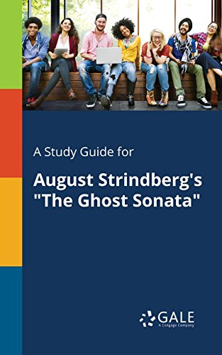 "A Study Guide for August Strindberg's ""The Ghost Sonata"" (Drama For Students) by [Cengage Learning Gale]"