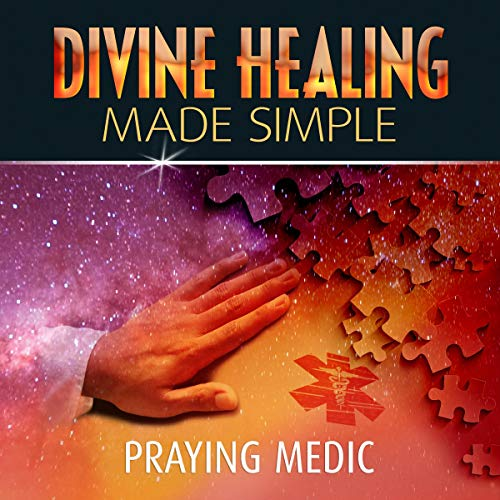 Divine Healing Made Simple audiobook cover art