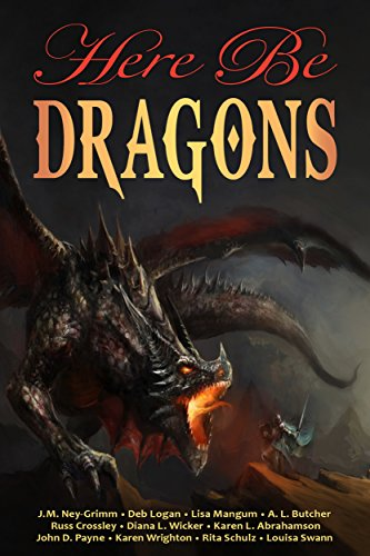 Here Be Dragons (Myth, Monsters and Mayhem Book 3) (English Edition)