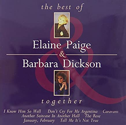 Together - The Best of Elaine Paige & Barbara Dickson by Barbara Dickson