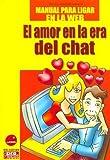 Amor en la era del chat manual para ligar en la web, el