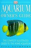Aquarium Owner's Guide - Gina Sandford
