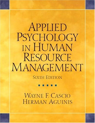 Applied Psychology in Human Resource Management (6th Edition) -  Cascio, Wayne F, Paperback