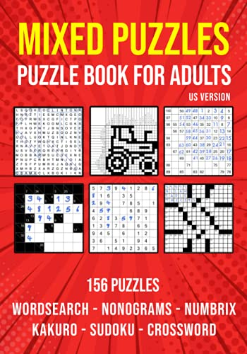 Compare Textbook Prices for Variety Activity Puzzle Book for Adults: Sudoku, Nonogram, Word Search, Crossword, Kakuro & Numbrix Mixed Puzzlebook | US Version  ISBN 9798686779105 by Publishing, Puzzle King