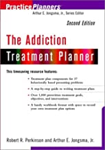 The Addictions Treatment Planner, 2nd Edition