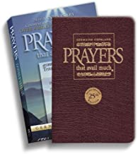 Download Prayers That Avail Much: Three Bestselling Works Complete in One Volume, 25th Anniversary Leather Burgundy (Commemorative Leather Edition) PDF