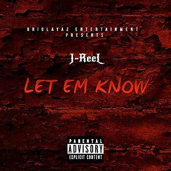 Let Em Know