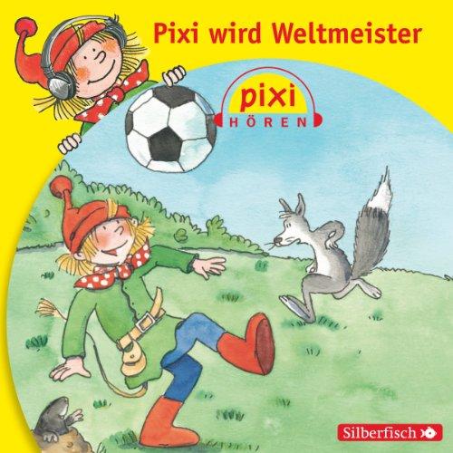 Pixi wird Weltmeister Titelbild